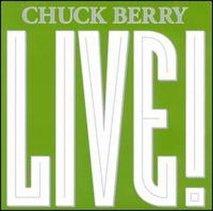 Live! (Chuck Berry album) - Image: Chuck Berry Live!
