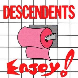 Enjoy! (Descendents album) - Image: Descendents Enjoy! cover
