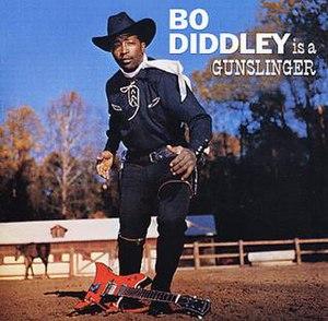 Bo Diddley Is a Gunslinger - Image: Diddley gun slinger