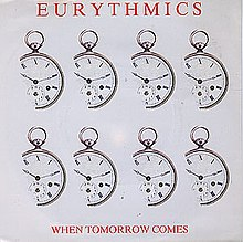 Eurythmics When Tomorrow Comes cover.jpg