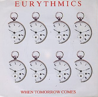 When Tomorrow Comes - Image: Eurythmics When Tomorrow Comes cover
