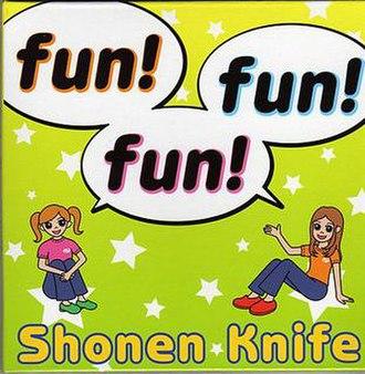 Fun! Fun! Fun! - Image: Funfunfun