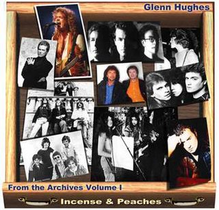 <i>From the Archives Volume I – Incense & Peaches</i> 2000 compilation album by Glenn Hughes