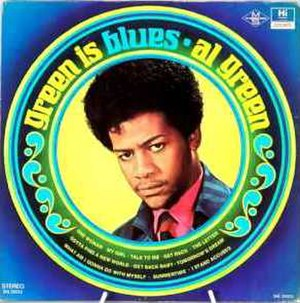Green Is Blues - Image: Green is blues original lp al green