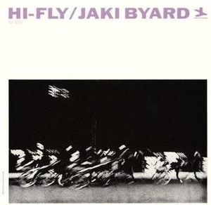 Hi-Fly (Jaki Byard album) - Image: Hi Fly (Jaki Byard album)