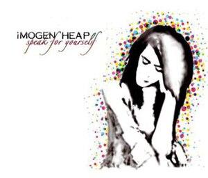 Speak for Yourself - Image: Imogen Heap Speak For Yourself