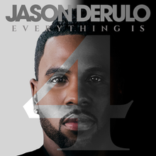 Jason Derulo - Everything Is 4.png