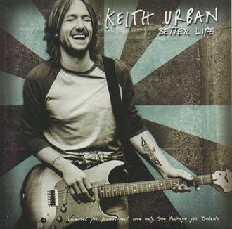Better Life - Image: Keith Urban Better Life