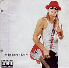 Kid Rock The History of Rock.jpg