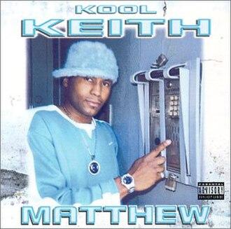 Matthew (album) - Image: Kool Keith Matthew
