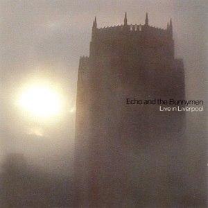 Live in Liverpool (Echo & the Bunnymen album) - Image: Live in Liverpool Echo & the Bunnymen