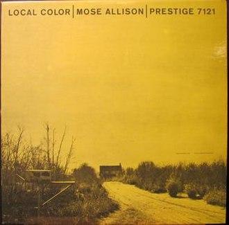 Local Color (Mose Allison album) - Image: Local Color (album)