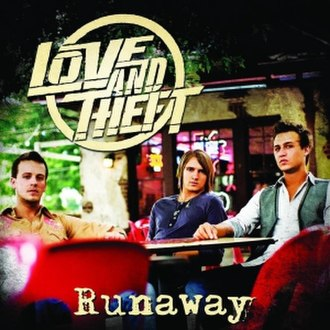Runaway (Love and Theft song) - Image: Love And Theft Runaway