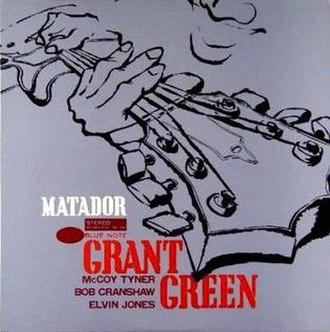 Matador (Grant Green album) - Image: Matador (Grant Green album)
