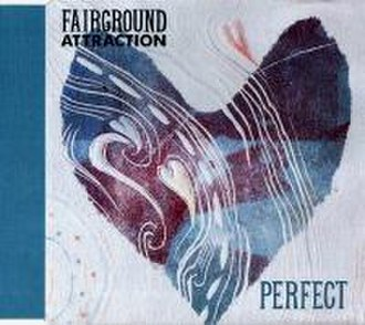 Perfect (Fairground Attraction song) - Image: Perfect (Fairground Attraction)