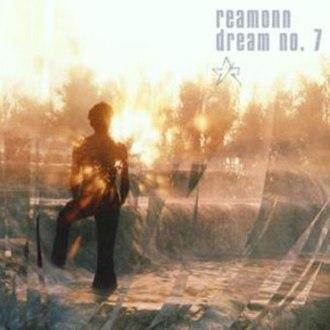 Dream No. 7 - Image: Reamonn Dream No. 7