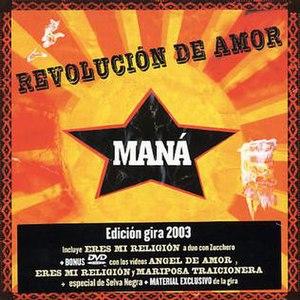 Revolución de Amor - Image: Revolucion De Amor 2003 T.E