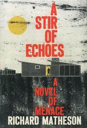 A Stir of Echoes - First edition