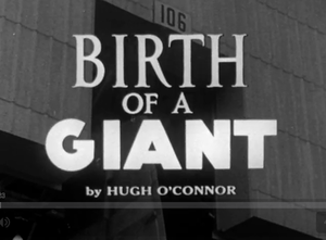 Birth of a Giant - Title card