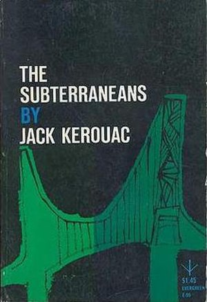 The Subterraneans - First edition