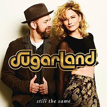 Sugarland - Still the Same (single cover).jpg