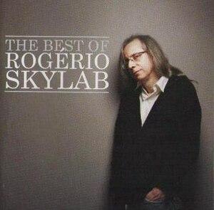The Best of Rogério Skylab - Image: The Best of Rogério Skylab