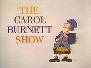 The Carol Burnett Show - Image: The Carol Burnett Show