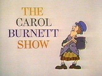 The Carol Burnett Show - Image: The Carol Burnett Show
