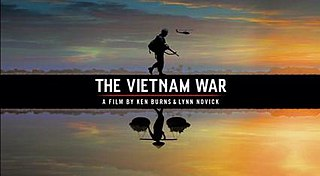 <i>The Vietnam War</i> (TV series) 2017 documentary television series by Ken Burns and Lynn Novick about the Vietnam War