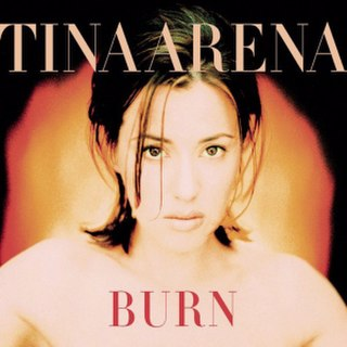 Burn (Tina Arena song) album by Tina Arena