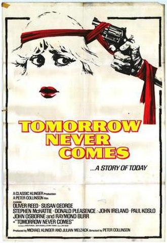 Tomorrow Never Comes - Image: Tomorrow never comes movie poster 1978
