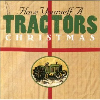 Have Yourself a Tractors Christmas - Image: Tractors Christmas