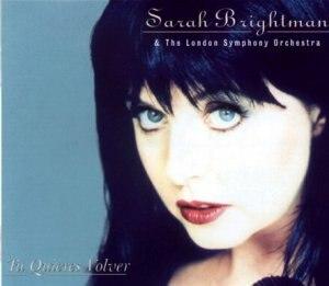 Tú Quieres Volver - Image: Tu Quieres Volver (Sarah Brightman single)