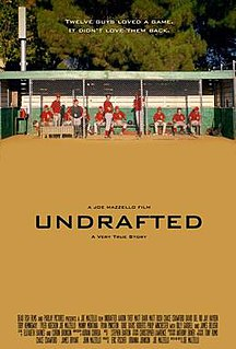 <i>Undrafted</i> (film) 2015 film directed by Joseph Mazzello