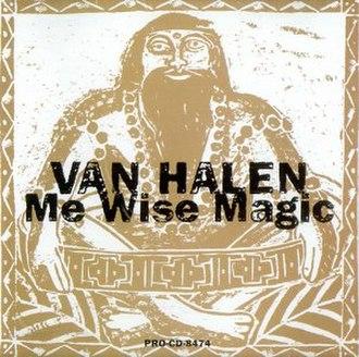 Me Wise Magic - Image: Van Halen Me Wise Magic