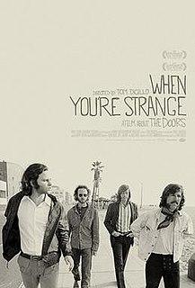<i>When Youre Strange</i> 2010 film by Tom DiCillo