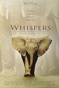<i>Whispers: An Elephants Tale</i> 2000 film produced by Walt Disney Pictures