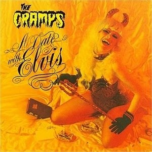 A Date with Elvis (The Cramps album) - Image: A Date With Elvis