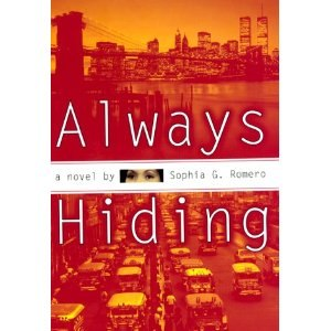 Always Hiding - Image: Always Hiding bookcover for novel by Sophia G Romero