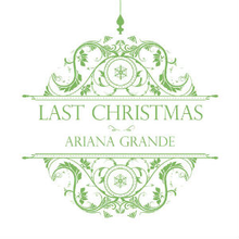 Ariana Grande - Last Christmas (Official Single Cover).png