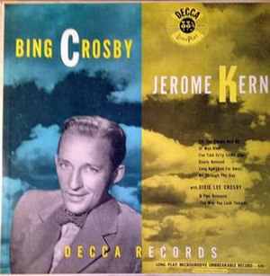 Bing Crosby – Jerome Kern - Image: Bing Crosby Jerome Kern (album cover)