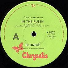 "Australian edition of the ""In The Flesh"" single, the first Blondie single to be issued on the Chrysalis label."
