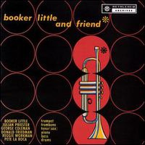 Booker Little and Friend - Image: Booker Little and Friend