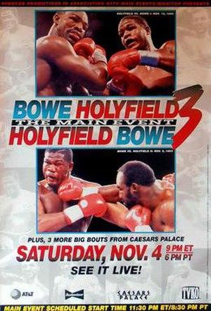 Riddick Bowe vs. Evander Holyfield III - Image: Bowe vs Holyfield 3