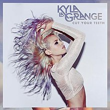Cut Your Teeth (song) - Wikipedia