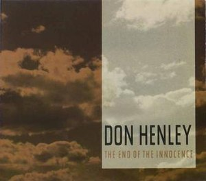 The End of the Innocence (song) - Image: Donhenley 31994