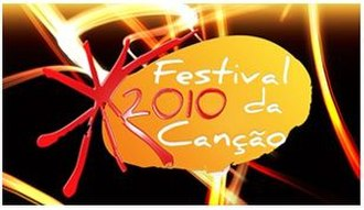 Portugal in the Eurovision Song Contest 2010 - Image: Festival da Canção 2010
