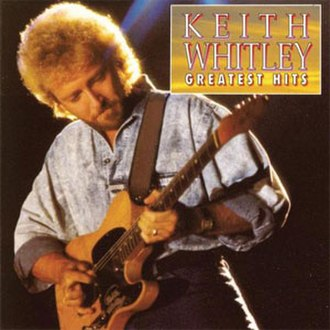 Greatest Hits (Keith Whitley album) - Image: Greatest Hits Keith Whitley