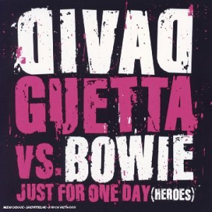 Just for One Day (Heroes) - Image: Guetta Bowie CD Single