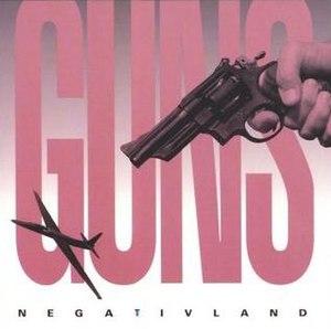 Guns (EP) - Image: Guns Negativland EP